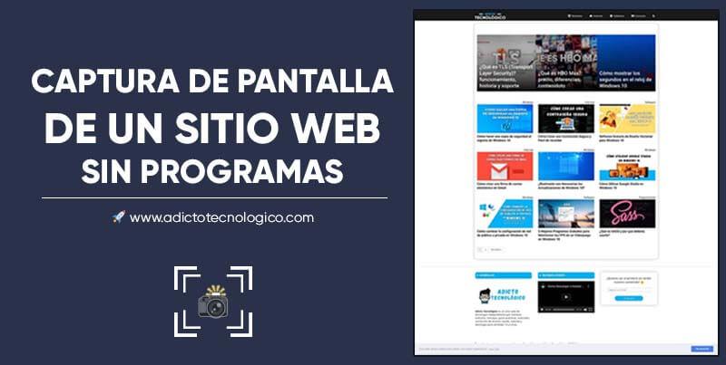 Como hacer una captura de pantalla de un sitio web sin instalar programas