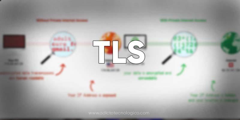 ¿Qué es TLS (Transport Layer Security)? funcionamiento, historia, soporte